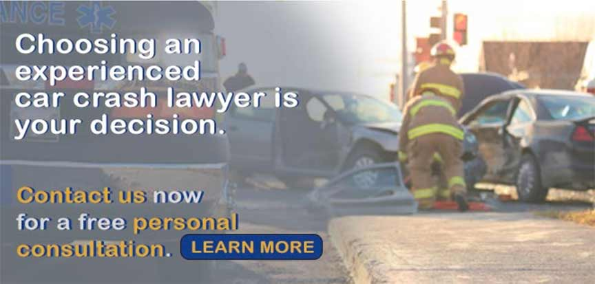 choosing an experienced car crash lawyer is your choice